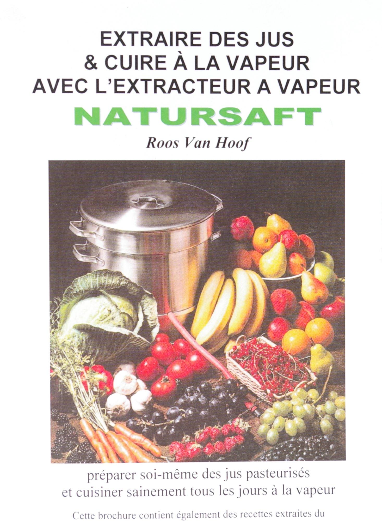 Livre extracteur maison demez - Extracteur de jus vapeur ...
